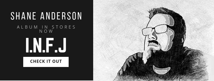 Shane Anderson – Album I.N.F.J