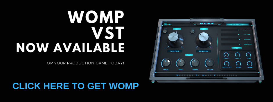 GET WOMP VST TODAY!